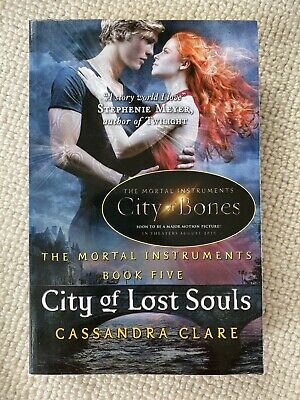 The Mortal Instruments 5: City Of Lost Souls By Cassandra Clare (Paperback,... • 1£
