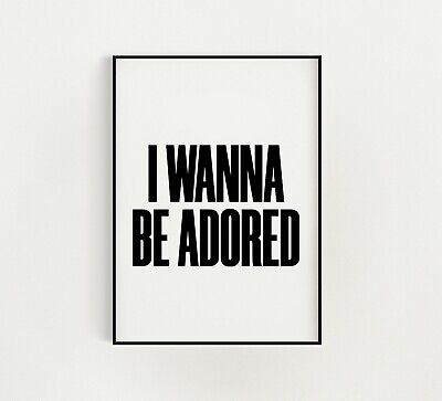 I Wanna Be Adored Stone Roses Print New Home Gift A5 A4 A3 Music Lyric Wall Art • 7£
