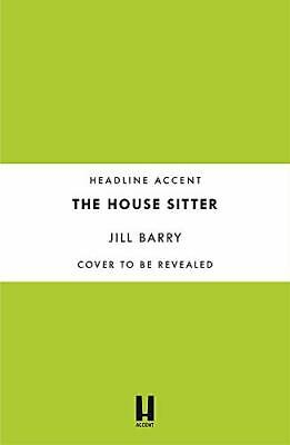 The House Sitter: A Spine-chilling And Compulsive Read That Will Leave You Quest • 8.51£