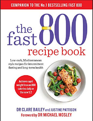 $4.95 • Buy The Fast 800 Recipe Book Low-carb, Mediterranean Style Recipes