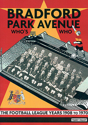 Bradford Park Avenue Who's Who - The Football League Years 1908 To 1970 - Book • 20£
