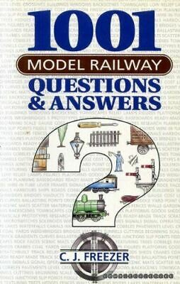 Freezer, C.J., 1001 Model Railway Questions And Answers, Very Good, Hardcover • 3.79£