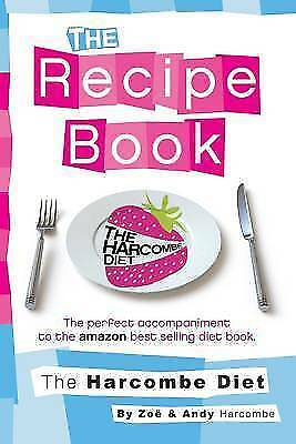 The Harcombe Diet: The Recipe Book By Zoe Harcombe, NEW Book, FREE & FAST Delive • 15.11£