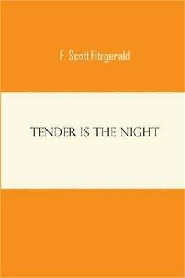 £36.86 • Buy Tender Is The Night: F Scott Francis Fitzgerald Novels Short Stories Classic Wor
