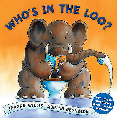 Who's In The Loo? By Jeanne Willis, Acceptable Used Book (Board Book) FREE & FAS • 2.19£
