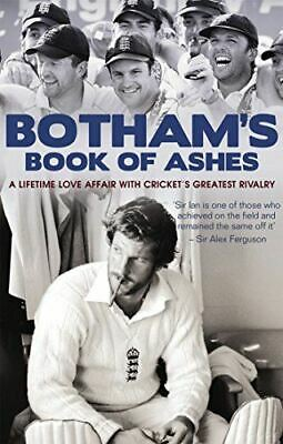 Botham, Sir Ian, Botham's Book Of The Ashes: A Lifetime Love Affair With Cricket • 3.15£