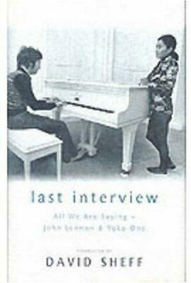 Last Interview: John Lennon And Yoko Ono, Sheff, David, Good Condition Book, ISB • 6.15£