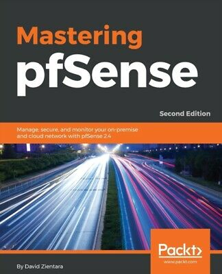 Mastering Pfsense - Second Edition       • 41.20£