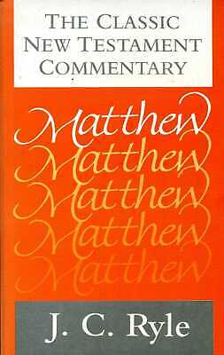 £5.85 • Buy Ryle, J. C. THE CLASSIC NEW TESTAMENT COMMENTARY : MATTHEW Paperback BOOK