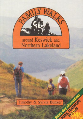 Family Walks Around Keswick And Northern Lakeland, Very Good Condition Book, Bun • 3.87£