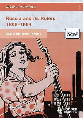 ATH: OCR A Historical Themes: Russia And Its Rulers 1855-1964 (Hodder Arnold Pub • 3£