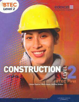 £38.62 • Buy BTEC Level 2 First Construction Student Book By Mr Simon Topliss, Mr Mark Doyle,