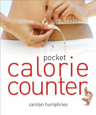 (Very Good)-Pocket Calorie Counter: The Little Book That Measures And Counts You • 8.77£