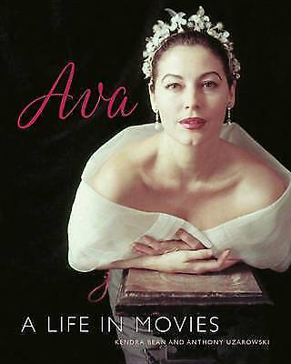 Ava Gardner: A Life In Movies By Uzarowski, Anthony, Bean, Kendra, NEW Book, FRE • 16.47£