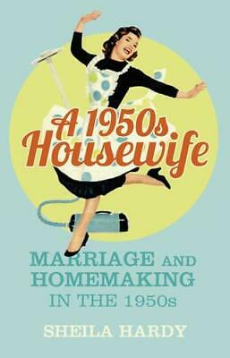 A 1950S Housewife By Sheila M. Hardy (author) • 8.07£