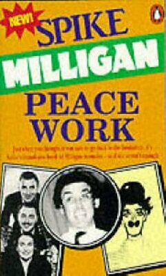 (Very Good)-Peace/War Autobiography: Peace Work V. 7 (Paperback)-Spike Milligan- • 2.09£