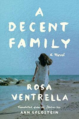 £14.39 • Buy A Decent Family: A Novel By Ventrella, Rosa, NEW Book, FREE & FAST Delivery, (Ha