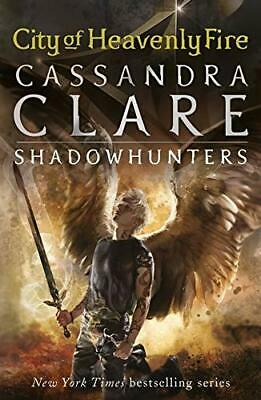 (Very Good)-The Mortal Instruments 6: City Of Heavenly Fire (Paperback)-Clare, C • 3.25£