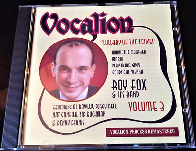 Roy Fox & His Band - Volume Three: Lullaby Of The Leaves (2007) CD • 12£