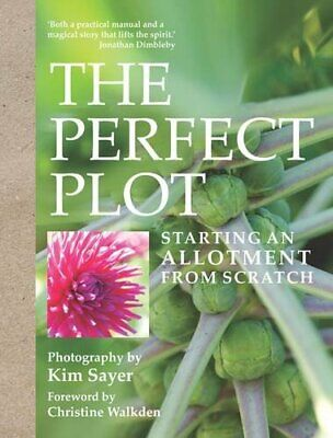 The Perfect Plot: Starting An Allotment From Scratch, , New Book • 6.75£