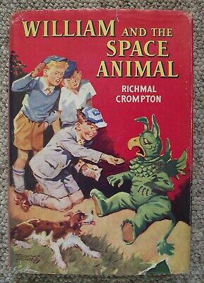 WILLIAM And The SPACE ANIMAL 1st Edition 1956 With WRAPPER Clean Pages Crompton • 22.50£