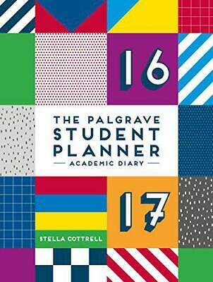 The Palgrave Student Planner 2016-17 (Palgrave Study Skills) By Cottrell Stella, • 12.14£