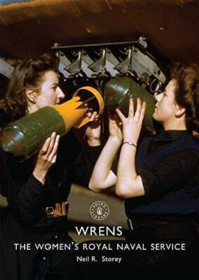 WRNS: The Women's Royal Naval Service (Shire Library) By Storey, Neil R., NEW Bo • 6.97£