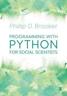 Programming With Python For Social Scientists By Phillip D. Brooker (author) • 29.39£