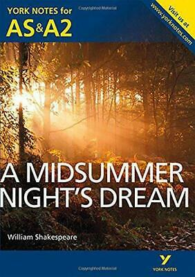 A Midsummer Night's Dream: York Notes For AS & A2 (York Notes Advanced), Very Go • 3.34£