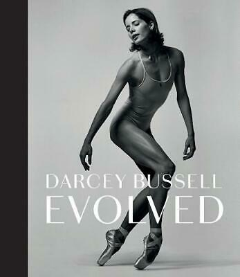 £8.05 • Buy Darcey Bussell: Evolved, Darcey Bussell, New,