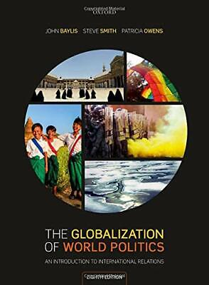 The Globalization Of World Politics: An Introduction To International Relations  • 43.62£