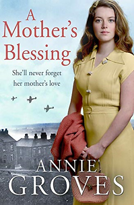A Mother's Blessing, Very Good Condition Book, Groves, Annie, ISBN 000839587X • 4.41£