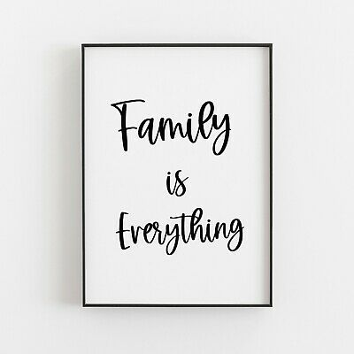 Family Is Everything Typography Print Poster Wall Art Inspirational Love V3 • 4.99£