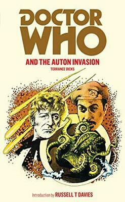 Doctor Who And The Auton Invasion, Dicks, Terrance, Good Condition Book, ISBN 18 • 3.20£