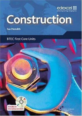 £2.73 • Buy Construction: BTEC Level 2 First Core Units, John Blaus, Rex Witts, Sue Meredith