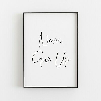 Never Give Up Typography Print Poster Inspirational Wall Art • 4.99£