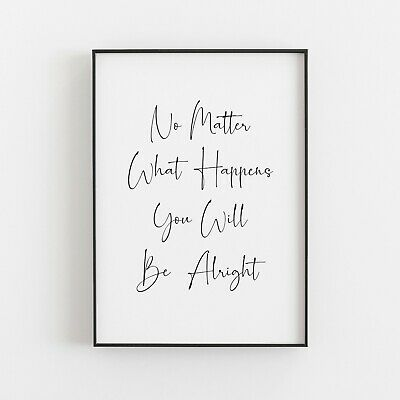 No Matter What Happens Typography Print Poster Inspirational Love Wall Art  • 4.99£