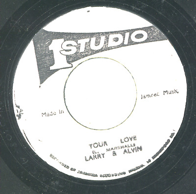 YOUR LOVE.  Larry & Alvin. STUDIO ONE 7in 1978. • 9.95£