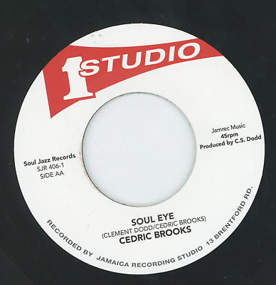 SOUL EYE.  Cedric Brooks. STUDIO ONE / SOUL JAZZ RECORDS 7in. • 14.95£