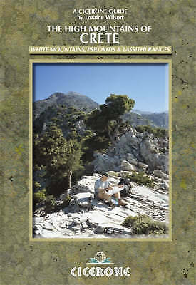 The High Mountains Of Crete: A Walking And Trekking Guide Loraine Wilson 42171 • 8£