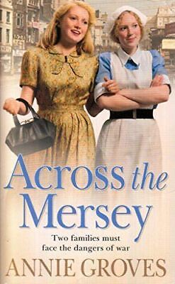 £3.99 • Buy Across The Mersey, Groves  Annie, Very Good, Paperback