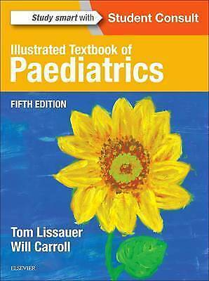 Illustrated Textbook Of Paediatrics, 5e By , NEW Book, FREE & FAST Delivery, (Pa • 45.45£