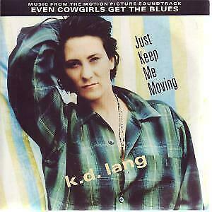 K.D. LANG Just Keep Me Moving 7 INCH VINYL UK Sire 1993 Radio Remix B/W In • 3.40£