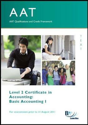 AAT - Basic Accounting I: Study Text, BPP Learning Media Ltd, Good Condition Boo • 6.26£