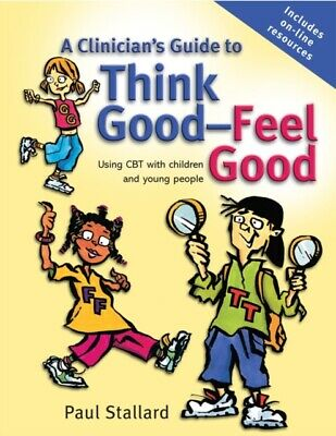 Clinicians Guide To Think Good, Feel Go • 29.55£