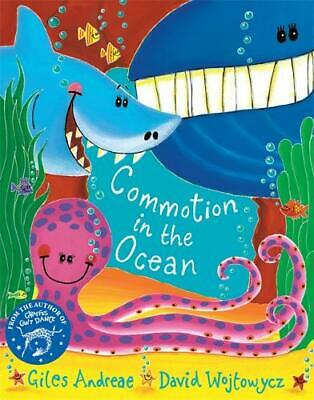 The Commotion In The Ocean By Giles Andreae,David Wojtowycz,New,Paperback • 4.72£