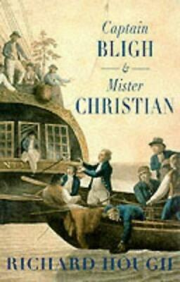 Captain Bligh And Mr.Christian: The Men And The Mutiny, Richard Hough, Good Cond • 10.85£