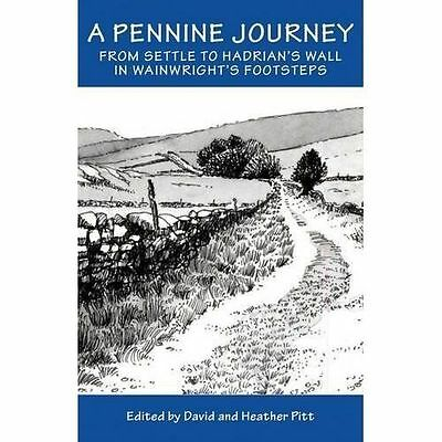 A Pennine Journey By David And Heather Pitt, NEW Book, FREE & FAST Delivery, (Ha • 11.69£