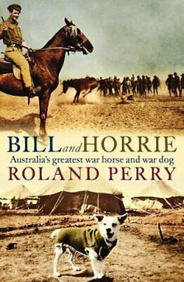 AU28.25 • Buy NEW Bill And Horrie By Roland Perry Paperback Free Shipping