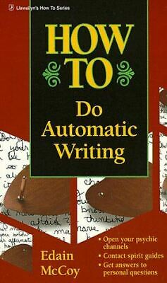 How To Do Automatic Writing, McCoy, Edain, Very Good, Paperback • 12.79£
